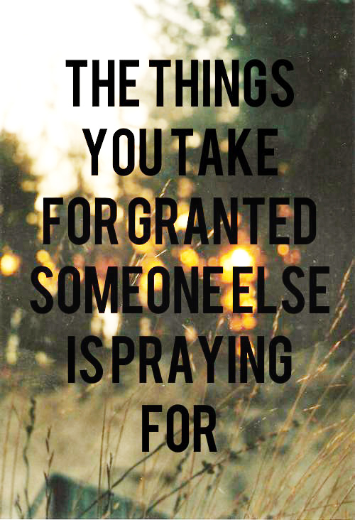Things I take for granted